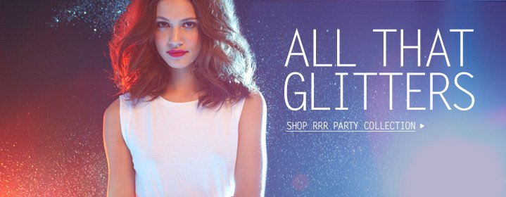 Click here to shop RRR Party Collection