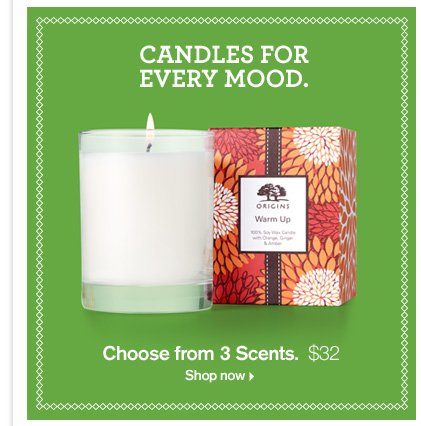 CANDLES FOR EVRY MOOD Choose from 3 Scents 32 dollars Shop now