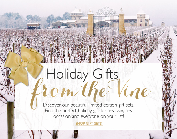 Holiday Gifts from the Vine - Discover our beautiful limited edition gift sets Find the perfect holiday gift for any skin, any occasion and everyone on your list! -- SHOP GIFT SETS