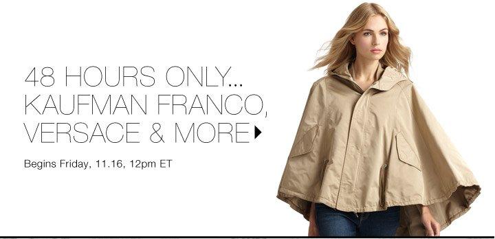 60% Off* Kaufman Franco, Versace & more...Shop now