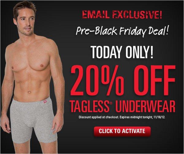 20% off TAGLESS Underwear