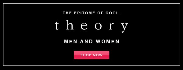 Theory. Shop Now.