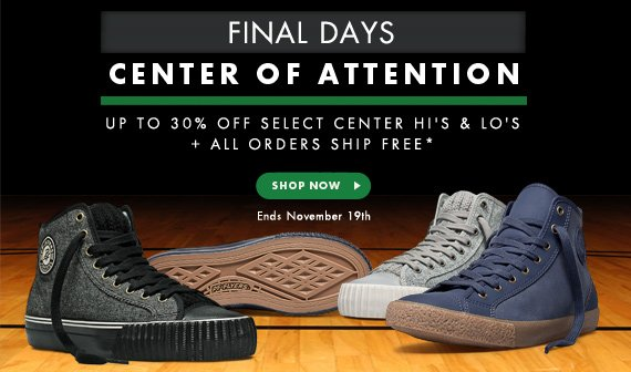 FINAL DAYS - Up to 30% Off Select Center Hi's and Lo's + Free Shipping