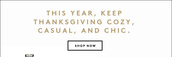 Home Sweet Home: Shop the Thanksgiving Essentials