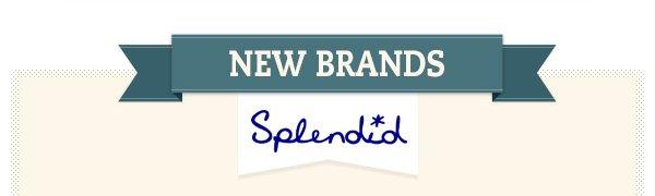 New Brands: Splendid