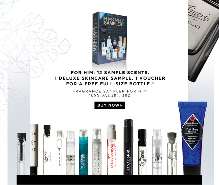 For him: 12 sample scents. 1 deluxe skincare sample. 1 voucher for a FREE full-size bottle.* Fragrance Sampler for Him ($90 Value), $50