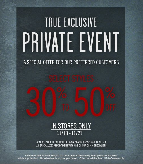 Starts Now: An Exclusive In Store Private Event For Our Preferred Customers