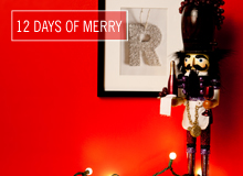 The 12 Days of Merry The Holiday-Ready Home
