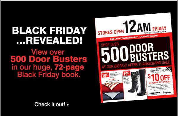 Sneak and peek for savings and great gift ideas! Preview our Black Friday ad! OVER 500 DOOR BUSTERS! Check it out