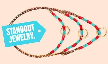 standout jewelry