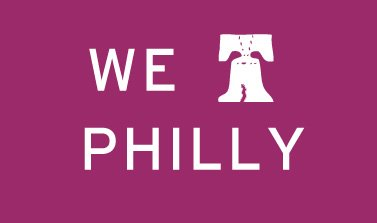 we love philly