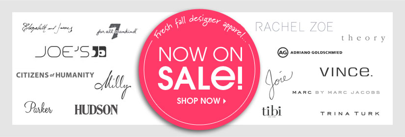 Fresh fall designer apparel... NOW ON SALE! SHOP NOW