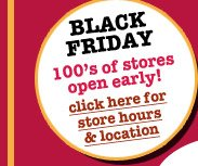Black Friday 100's Of Stores Open Early!