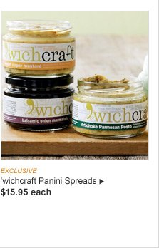 EXCLUSIVE -- 'wichcraft Panini Spreads -- $15.95 each