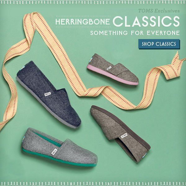 TOMS Exclusives: Herringbone Classics - something for everyone