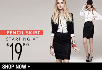 Pencil Skirt Starting at $19.80 - Shop Now