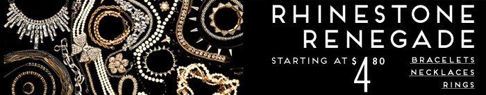 Rhinestone Renegade Starting at $4.80 - Shop Now