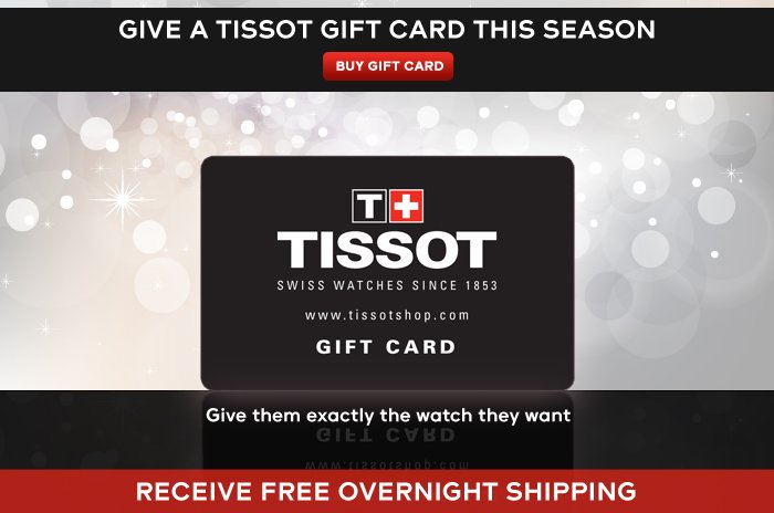 Give a Tissot gift card this season
