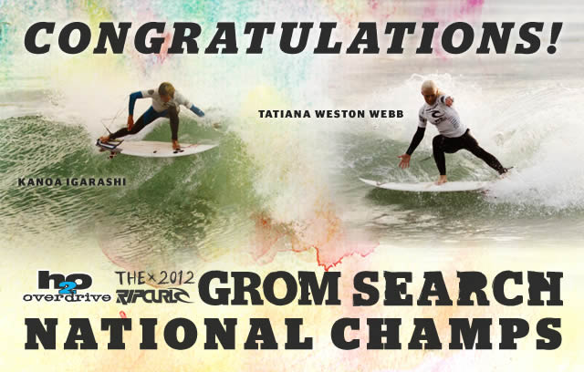 Igarashi and Weston-Webb Win 2012 Rip Curl GromSearch National Finals and Invitations to Bells