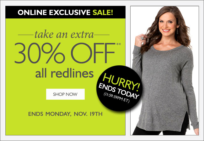 Take an Extra 30% Off All Redlines - Ends Monday, November 19th