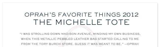 OPRAH'S FAVORITE THINGS 2012 THE MICHELLE TOTE