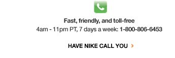 Have Nike Call You