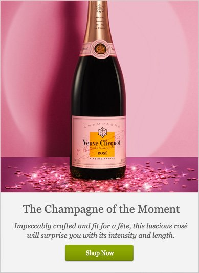 The Champagne of the Moment - Shop Now