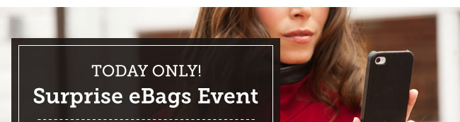 Surprise eBags Event