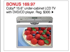 BONUS 169.97 Coby® 15.6 inch under-cabinet LCD TV with DVD/CD player. Reg. $300. Shop now.