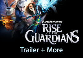 Rise of the Guardians - Trailer + More