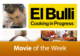 Movie of the Week: El Bulli: Cooking In Progress