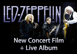 Led Zeppelin: New Concert Film + Live Album