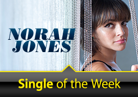 Single of the Week: Norah Jones