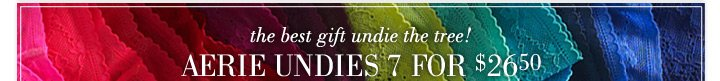 the best gift undie the tree! | Aerie Undies 7 For $26.50