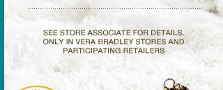 See store associate for details.