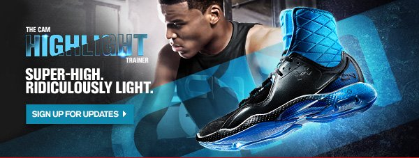 THE CAM HIGHLIGHT TRAINER. SIGN UP FOR UPDATES.