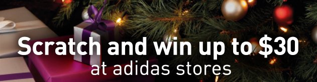 Scratch and win up to $30 at  adidas stores
