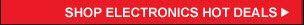 SHOP ELECTRONICS HOT DEALS