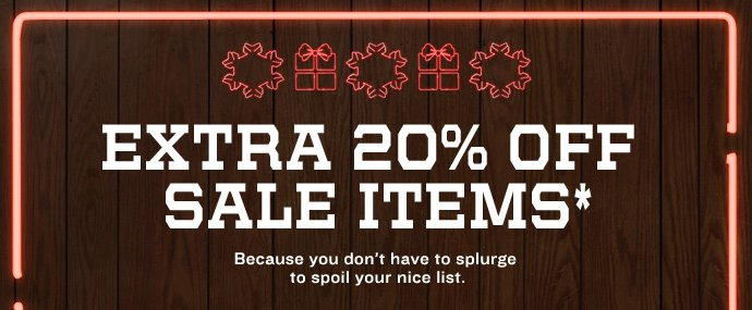 EXTRA 20% OFF SALE ITEMS*