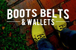 Boots, Belts and Wallets