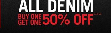 ALL DENIM BOGO 50% OFF