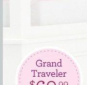 Grand Traveler $69.99