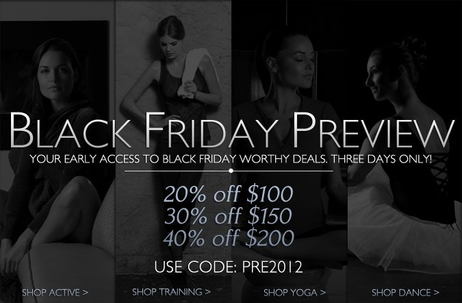 Black Friday Preview: Use Code PRE2012