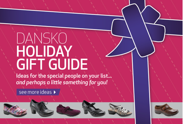 Dansko holiday gift guide. Ideas for the special people on your list and perhaps a little something for you!