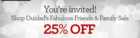 You're invited! Shop Ouidad's Fabulous Friends & Family Sale - 25% OFF