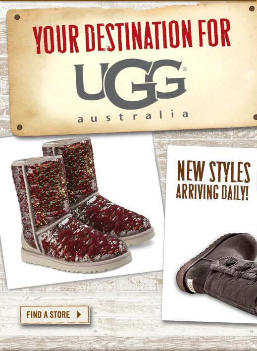 Your Destination for UGG Australia New Styles Arriving Daily Find A Store