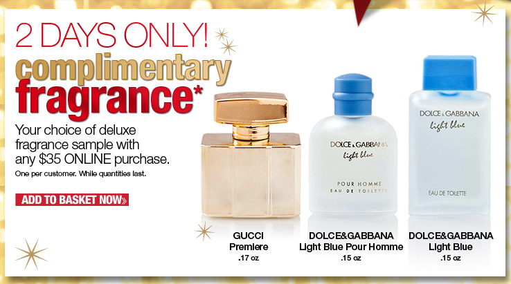 Choose 1 of 3 Complimentary Fragrances