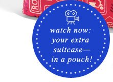 Watch now: your extra suitcase-in a pouch!