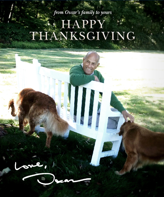 From Oscar's family to yours, Happy Thanksgiving. Love, Oscar