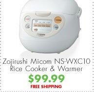 Zojirushi Micom NS-WXC10 Rice Cooker & Warmer $99.99 FREE SHIPPING